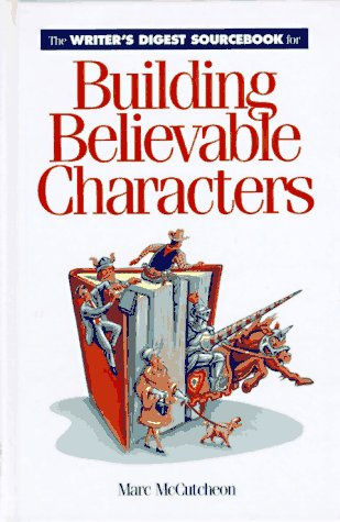 9780898796834: The Writer's Digest Sourcebook for Building Believable Characters