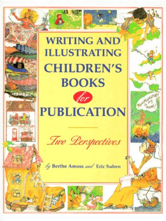 9780898797220: Writing and Illustrating Children's Books for Publication
