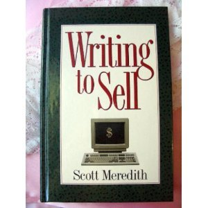 Writing to Sell (0898797500) by Meredith, Scott