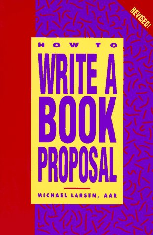 9780898797718: How to Write a Book Proposal