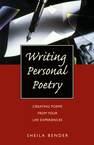 9780898798135: Writing Personal Poetry: Creating Poems from Your Life Experiences