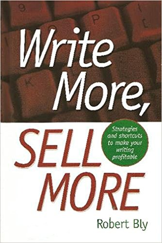 Write More, Sell More (9780898798166) by Robert W. Bly