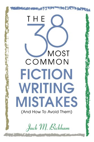 9780898798210: The 38 Most Common Fiction Writing Mistakes