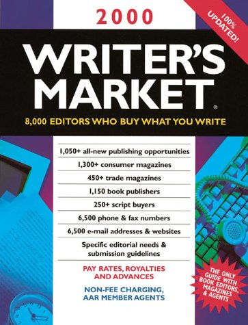 9780898799118: Writer's Market 2000: 8,000 Editors Who Buy What You Write