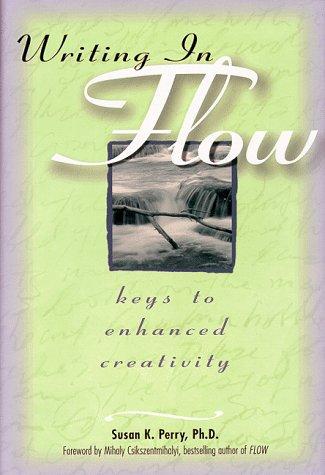 9780898799293: Writing in Flow: Keys to Enhanced Creativity