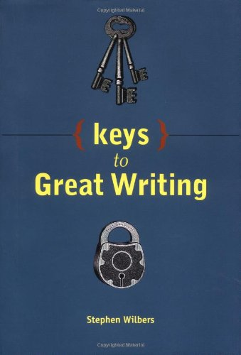 9780898799323: Keys to Great Writing