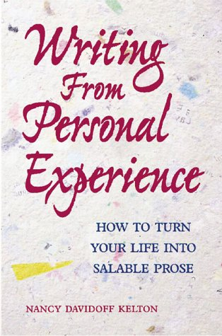 9780898799729: Writing from Personal Experience: How to Turn Your Life into Salable Prose