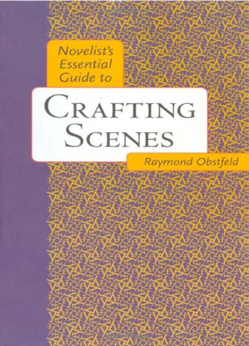 9780898799736: Novelist's Essential Guide to Crafting Scenes
