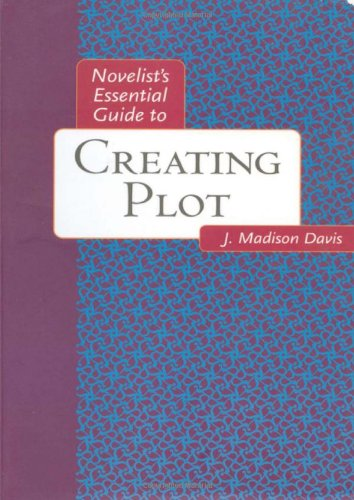 9780898799842: Novelists Essential Guide to Creating Plot (Novelists Essentials)