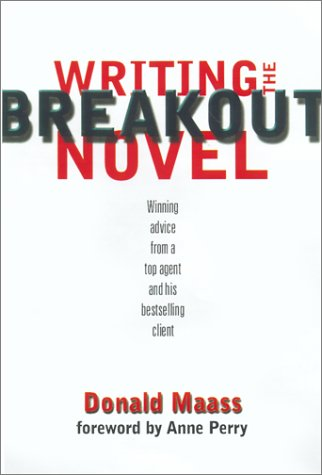 9780898799958: Writing the Breakout Novel: Insider Advice for Taking Your Fiction to the Next Level