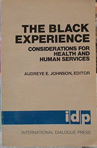 9780898810141: Black Experience: Considerations for Health and Human Services