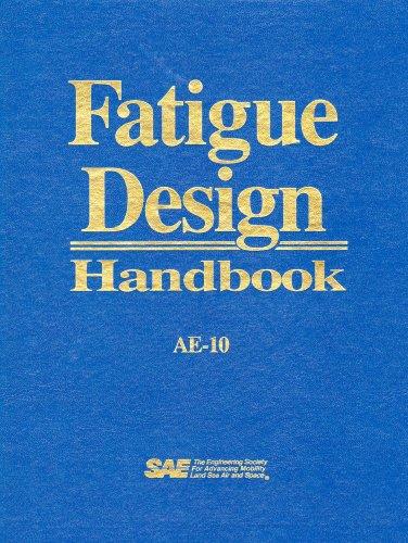 Fatigue Design Handbook: B. N. Leis;