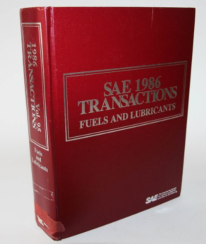 SAE 1986 Transactions (Fuels and Lubricants, Section 6 - Volume 95): n/a