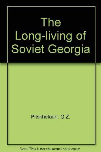 9780898850734: The Long-Living of Soviet Georgia