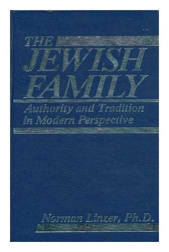 9780898851496: The Jewish Family: Authority and Tradition in Modern Perspectives
