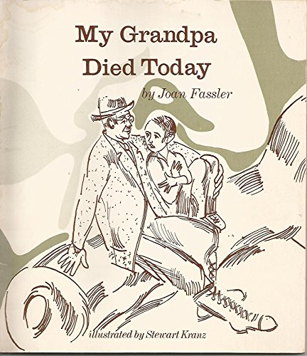 My Grandpa Died Today (0898851742) by Joan Fassler