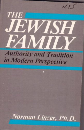 9780898851915: Jewish Family: Authority and Tradition in Modern Perspectives