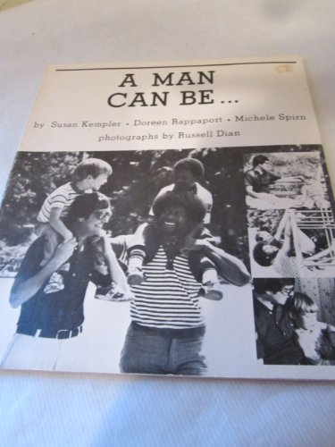A Man Can Be (0898852080) by Dusan Kempler; Doreen Rappaport