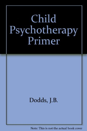 9780898852400: A Child Psychotherapy Primer: Suggestions for the Beginning Therapist