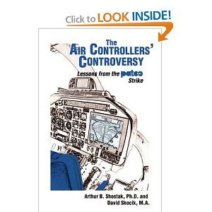 9780898853209: The Air Controllers' Controversy: Lessons from the Patco Strike