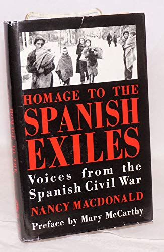 Homage to the Spanish Exiles : Voices: Nancy MacDonald