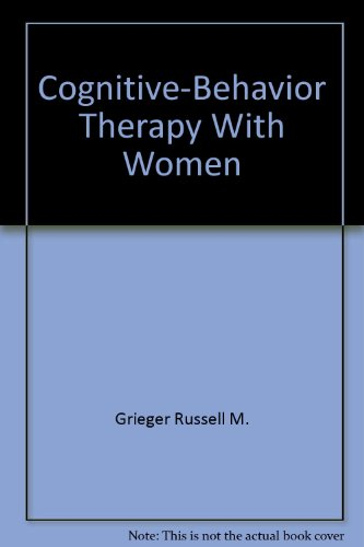 9780898853841: Cognitive-Behavior Therapy With Women