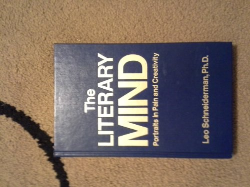 9780898853940: The Literary Mind: Portraits in Pain and Creativity