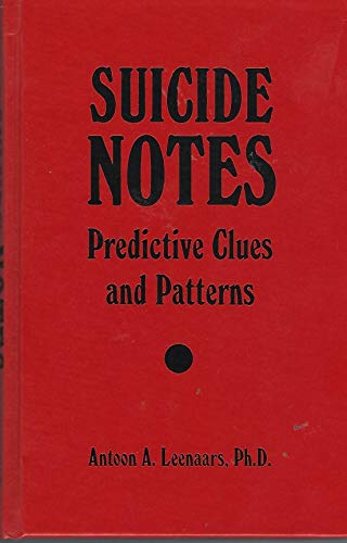 9780898853995: Suicide Notes: Predictive Clues and Patterns