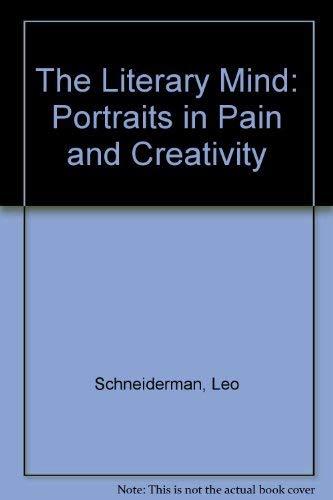 9780898854046: The Literary Mind: Portraits in Pain and Creativity