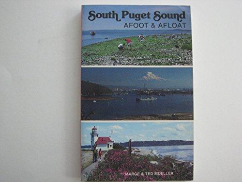 9780898860238: South Puget Sound, afoot & afloat
