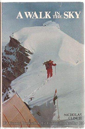 A Walk in the Sky: Climbing Hidden Peak: Clinch, Nicholas