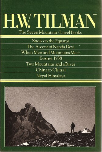 9780898860740: H.W. Tilman: The Seven Mountain-Travel Books