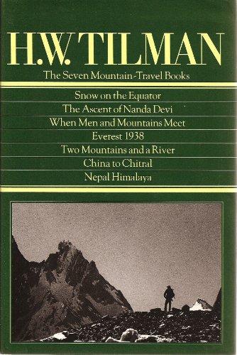 9780898860740: H.W. Tilman: The Seven Mountain-Travel Books