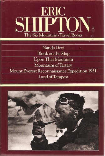 9780898860757: Eric Shipton: The 6 Mountain-Travel Books