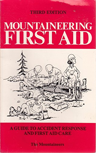 9780898860924: Mountaineering First Aid (3rd Edition)