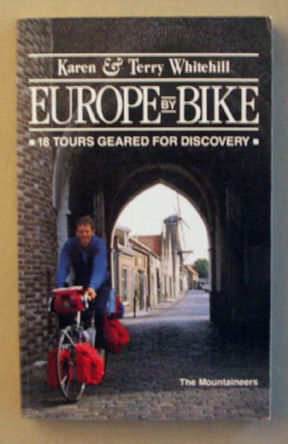 9780898861198: Europe by Bike: 18 Tours Geared for Discovery