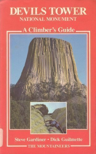 9780898861204: Devils Tower National Monument: A Climber's Guide