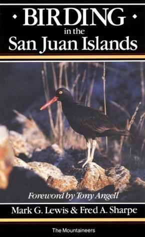 9780898861334: Birding in the San Juan Islands