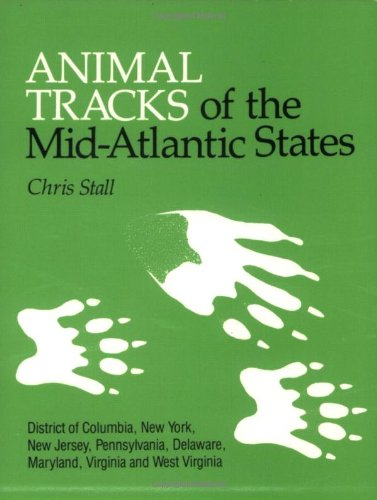9780898861976: Animal Tracks of the Mid-Atlantic States: District of Columbia, New York, New Jersey, Pennsylvania, Delaware, Maryland, Virginia and West Virginia