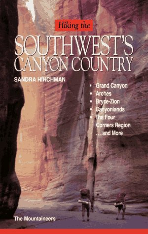 9780898862089: Hiking the Southwest's Canyon Country