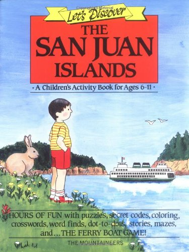 Let's Discover the San Juan Islands: A Children's Activity Book for Ages 6-11 (Let's...