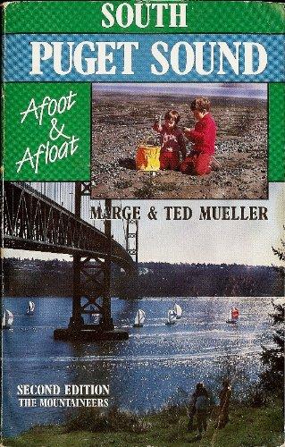 9780898862560: South Puget Sound: Afoot & Afloat