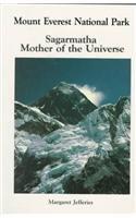 9780898862676: Mount Everest National Park: Sagarmatha Mother of the Universe