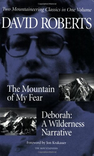 9780898862706: The Mountain of My Fear- Deborah: A Wilderness Narrative- Two Mountaineering Classics