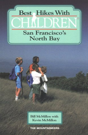 9780898862768: Best Hikes With Children: San Francisco's North Bay