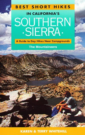 9780898862829: Best Short Hikes in California's Southern Sierra: A Guide to Day Hikes Near Campgrounds