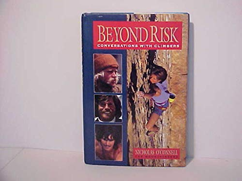 9780898862966: Beyond Risk: Conversations With Climbers