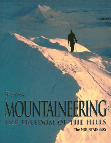 9780898863093: Mountaineering: The Freedom of the Hills
