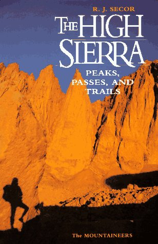 9780898863130: The High Sierra: Peaks, Passes, and Trails