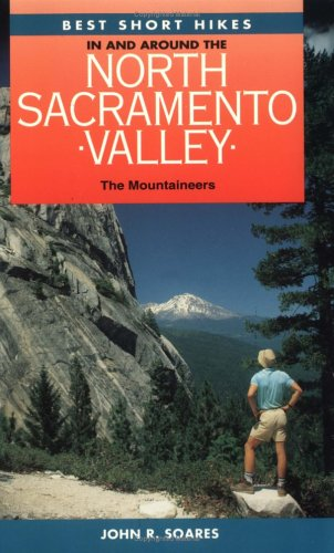 Best Short Hikes in and Around the: John R. Soares